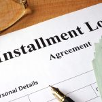 Installment Loans: What Are the Benefits?