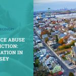 Substance Abuse and Addiction: The Situation in New Jersey