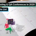 Software Testing and QA Conferences in 2020