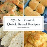27+ No Yeast and Quick Bread Recipes
